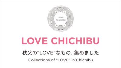 LOVE CHICHIBU